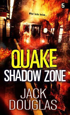 Quake: Shadow Zone  by  Jack Douglas