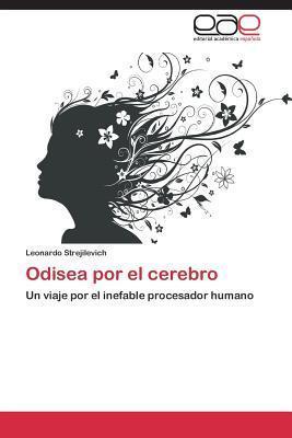 Odisea Por El Cerebro  by  Strejilevich Leonardo