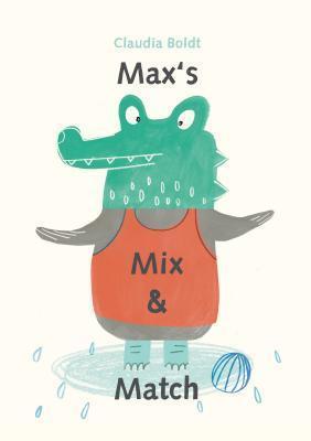 Maxs Mix and Match Claudia Boldt