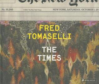 Fred Tomaselli: The Times Fred Tomaselli