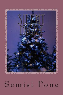 Silent Night: ...a Tale for Christmas... Semisi Pone