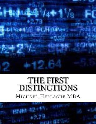 The First Distinctions  by  Michael Herlache