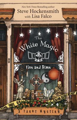 The White Magic Five & Dime Steve Hockensmith