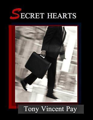 Secret Hearts  by  Tony Pay