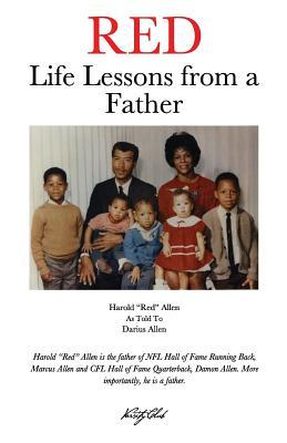 Red: Life Lessons from a Father  by  Harold Allen