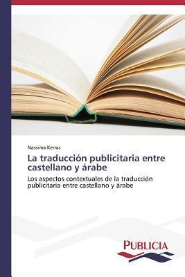 La Traduccion Publicitaria Entre Castellano y Arabe Kerras Nassima