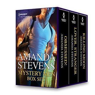 Mystery Men Box Set: Obsessed!/Lover, Stranger/Killing Moon  by  Amanda Stevens