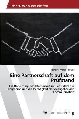 Eine Partnerschaft Auf Dem Prufstand  by  Putzer Jeannine Martina