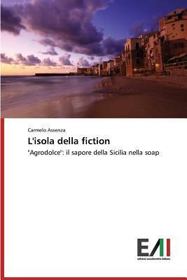 LIsola Della Fiction Assenza Carmelo