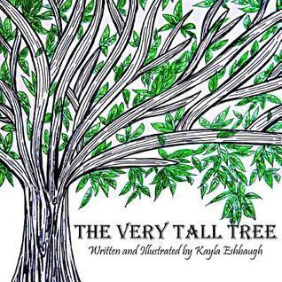 The Very Tall Tree Kayla Eshbaugh