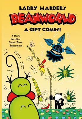 Beanworld, Vol. 2: A Gift Comes!  by  Larry Marder