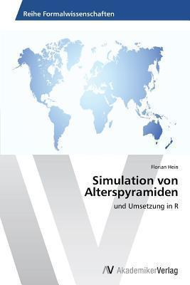 Simulation Von Alterspyramiden Hein Florian