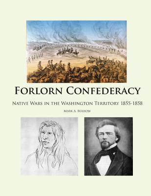 Forlorn Confederacy  by  Mark A. Berhow