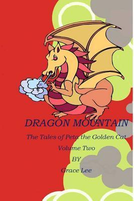 Dragon Mountain Grace Lee