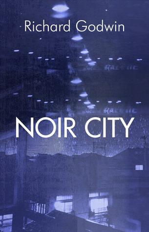 Noir City Richard Godwin