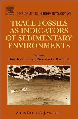 Trace Fossils as Indicators of Sedimentary Environments  by  Dirk Knaust