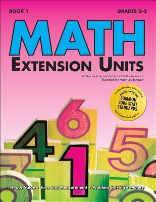 Math Extension Units (Book 1)  by  Judy Leimbach