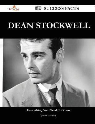 Dean Stockwell 189 Success Facts - Everything You Need to Know about Dean Stockwell  by  Judith Holloway