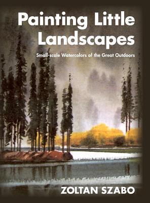 Painting Little Landscapes Zoltán Szabó