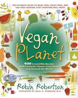 100 Best Vegan Recipes Robin G. Robertson