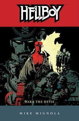 Hellboy, Vol. 2: Wake the Devil (Hellboy, #2)  by  Mike Mignola