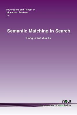 Semantic Matching in Search  by  Hang Li