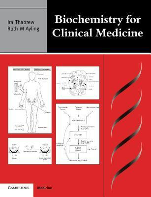 Biochemistry For Clinical Medicine  by  Ira Thabrew