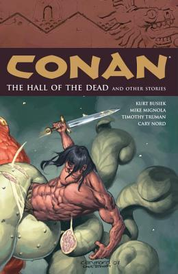 Conan, Vol. 4: The Halls of the Dead and Other Stories Kurt Busiek