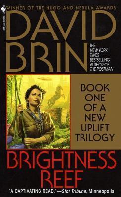 Brightness Reef  (Uplift Storm Trilogy #1)  by  David Brin