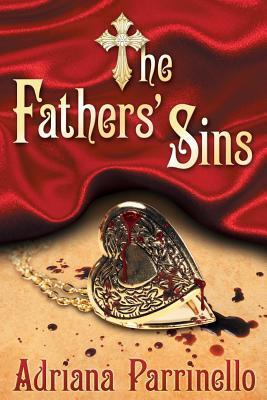 The Fathers Sins  by  Adriana Parrinello