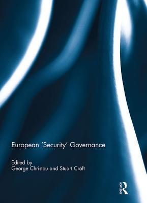 European Security Governance George Christou