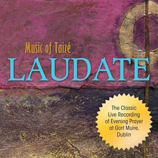 Laudate: Music of Taize Jacques Berthier