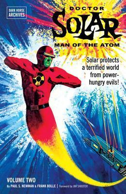 Doctor Solar, Man of the Atom Archives Volume 2 Paul S. Newman