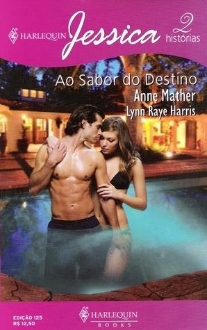 Ao Sabor Do Destino  by  Anne Mather