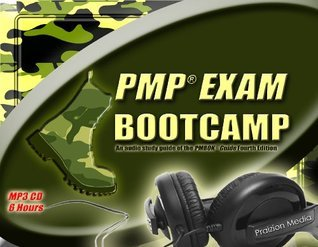 PMP Exam Bootcamp (PMP Exam Prep Study, PMBOK Guide) 6 hour MP3 Edition  by  Praizion Media
