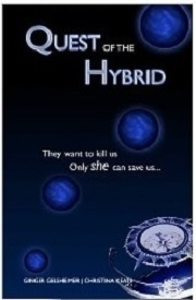 Quest of the Hybrid (Aurora Conspiracy, #1)  by  Ginger  Gelsheimer