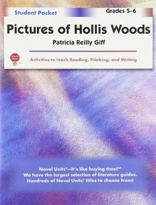 Pictures Of Hollis Woods   Student Packet By Novel Units, Inc  by  Novel Units, Inc.