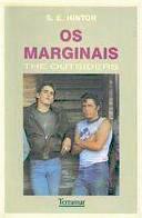 Os Marginais: The Outsiders  by  S.E. Hinton