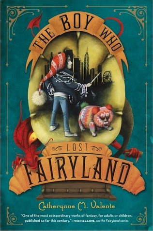 The Boy Who Lost Fairyland (Fairyland, #4) Catherynne M. Valente