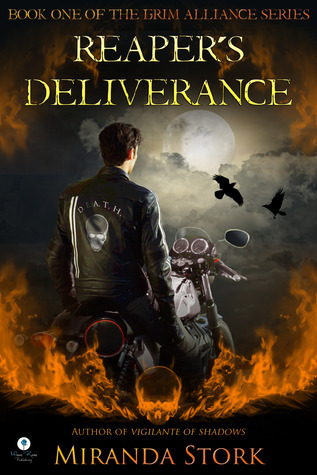 Reapers Deliverance (Grim Alliance, #1) Miranda Stork