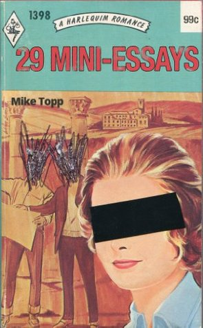 29 Mini-Essays  by  Mike Topp