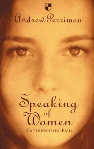 Speaking of Women: Interpreting Paul Perriman, Andrew