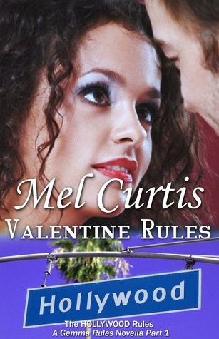 Valentine Rules  by  Mel Curtis
