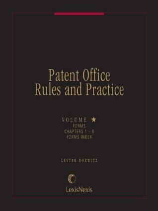 Patent Office Rules and Practice Forms Index Volume 1  by  Lester Horwitz
