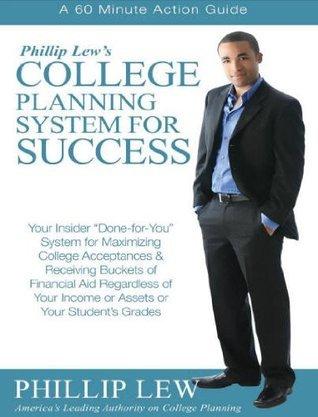 Phillip Lews College Planning System for Success Phillip Lew