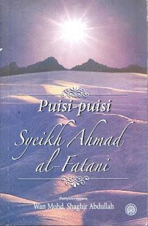 Puisi-Puisi Syeikh Ahmad al-Fathani Wan Mohd Shaghir Abdullah