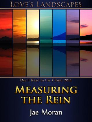 Measuring the Rein  by  Jae Moran