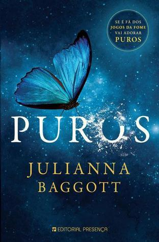 Puros (Pure, #1) Julianna Baggott