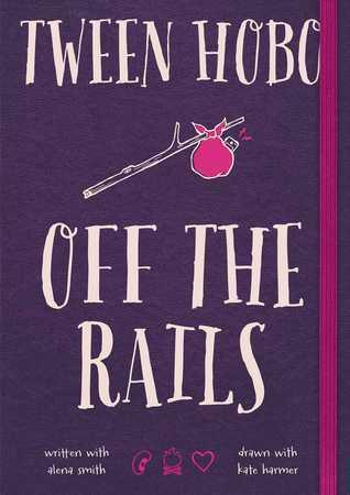 Tween Hobo: Off the Rails Tween Hobo