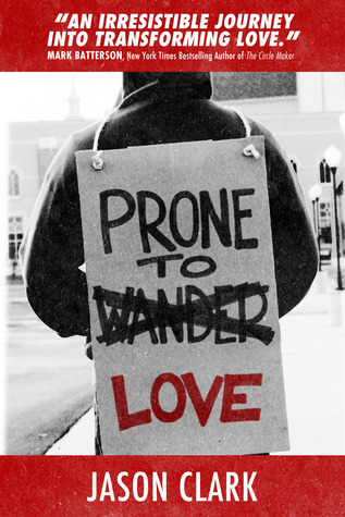 Prone to Love  by  Jason Clark